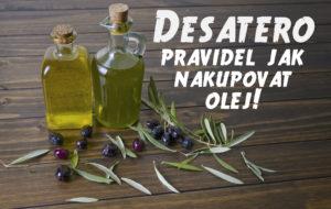 Olivový olej_desatero.